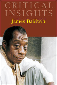 Critical Insights: James Baldwin