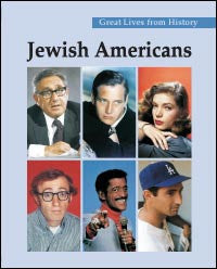 Great Lives from History: Jewish Amercians
