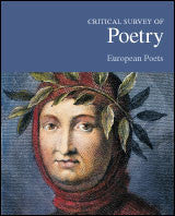 Critical Survey of Poetry: European Poets