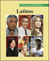 Great Lives from History: Latinos