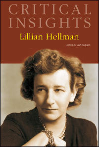 Critical Insights: Lillian Hellman