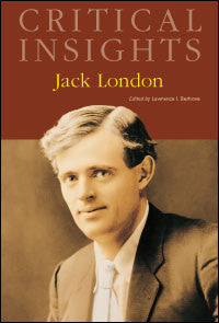 Critical Insights: Jack London
