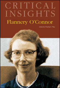 Critical Insights: Flannery O'Connor