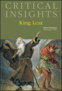 Critical Insights: King Lear