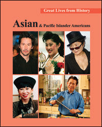 Great Lives from History: Asian and Pacific Islander Americans