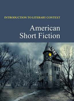 Introduction to Literary Context: American Short Fiction