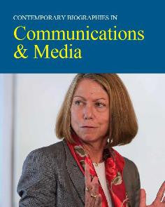 Contemporary Biographies in Communications & Media