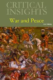 Critical Insights: War and Peace