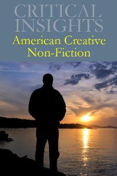 Critical Insights: American Creative Non-Fiction