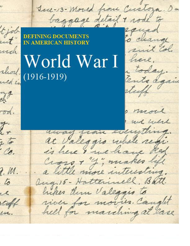 Defining Documents in American History: World War I (1916-1919)