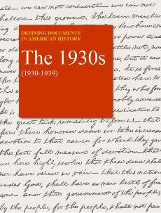 Defining Documents in American History: The 1930s (1930-1939)