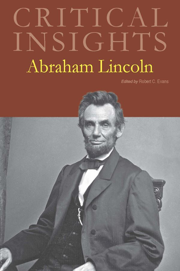 Critical Insights: Abraham Lincoln