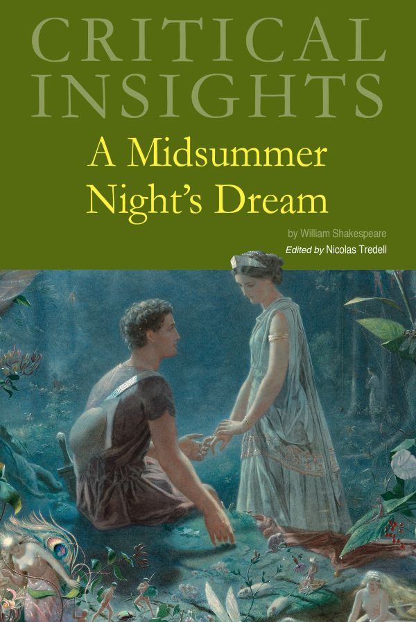 Critical Insights: A Midsummer Night's Dream