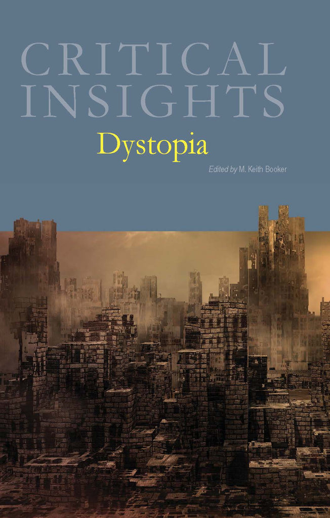 Critical Insights: Dystopia