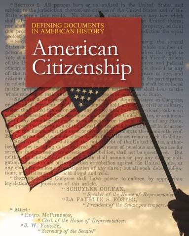 Defining Documents in American History: American Citizenship