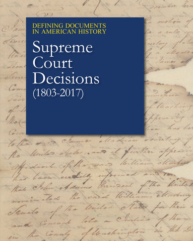 Defining Documents in American History: Supreme Court Decisions (1803-2017)
