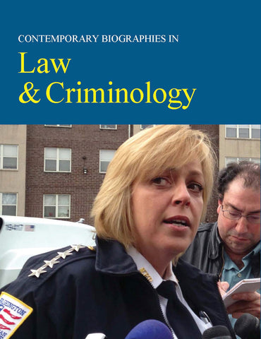 Contemporary Biographies in Law, Criminal Justice & Emergency Services
