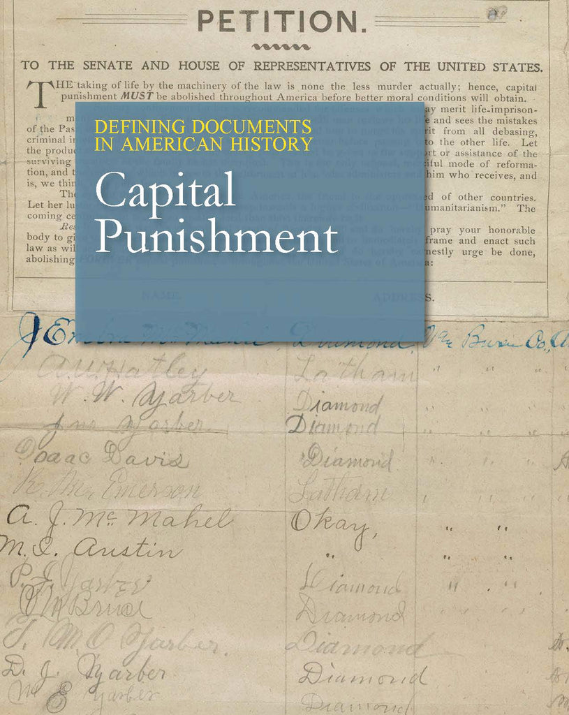 Defining Documents in American History: Capital Punishment