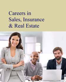 Careers in Sales, Insurance & Real Estate