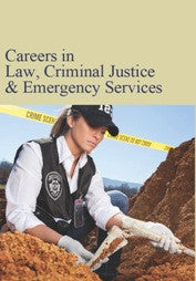 Careers in Law, Criminal Justice, & Emergency Services