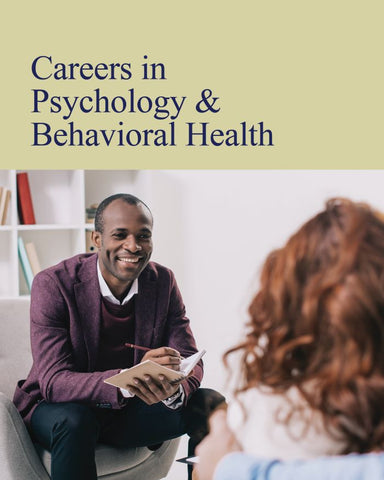 Careers in Psychology and Behavioral Health