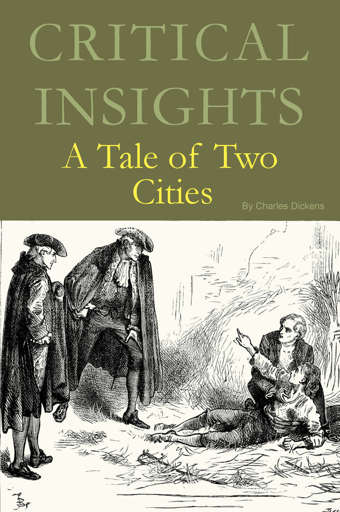 Critical Insights: A Tale of Two Cities