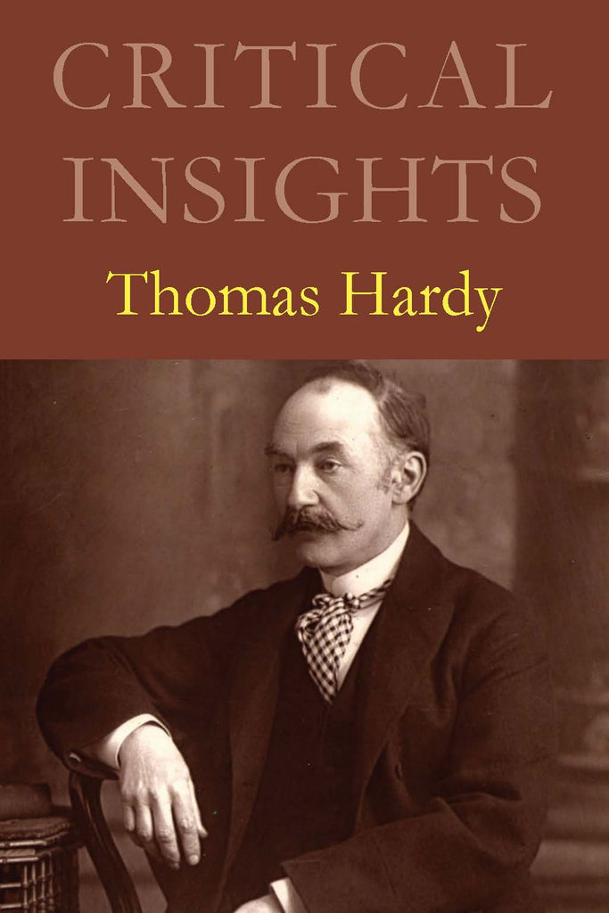 Critical Insights: Thomas Hardy