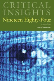 Critical Insights: Nineteen Eighty-Four