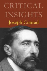 Critical Insights: Joseph Conrad