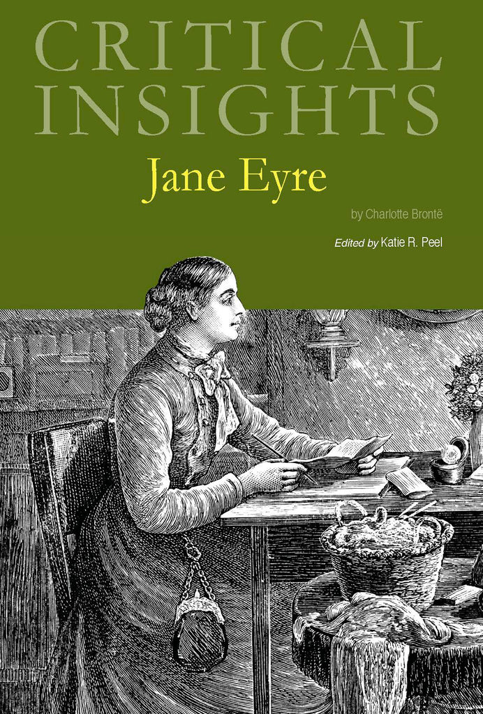 Critical Insights: Jane Eyre