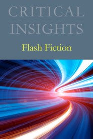 Critical Insights: Flash Fiction
