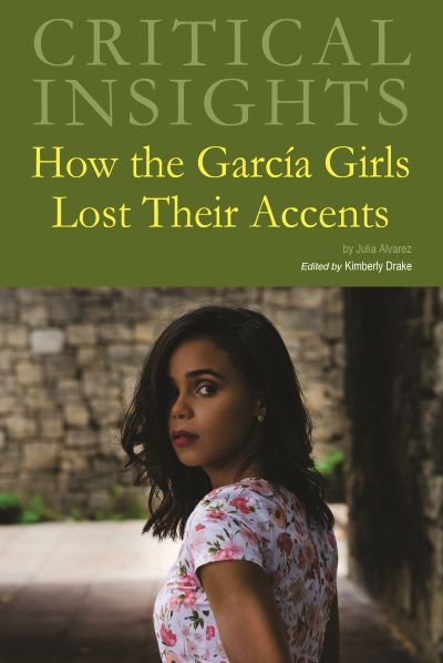 Critical Insights: How the Garcia Girls Lost Their Accents