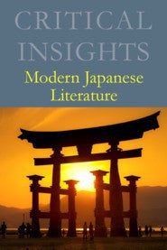 Critical Insights: Modern Japanese Literature