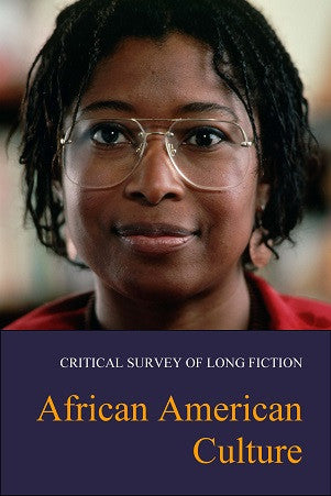 Critical Survey of Long Fiction: African American Culture