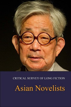 Critical Survey of Long Fiction: Asian Novelists