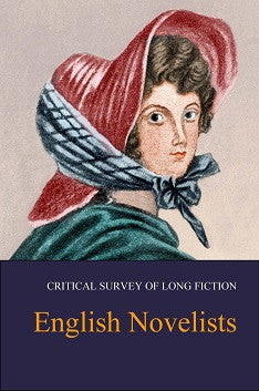 Critical Survey of Long Fiction: English Novelists