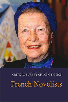 Critical Survey of Long Fiction: French Novelists