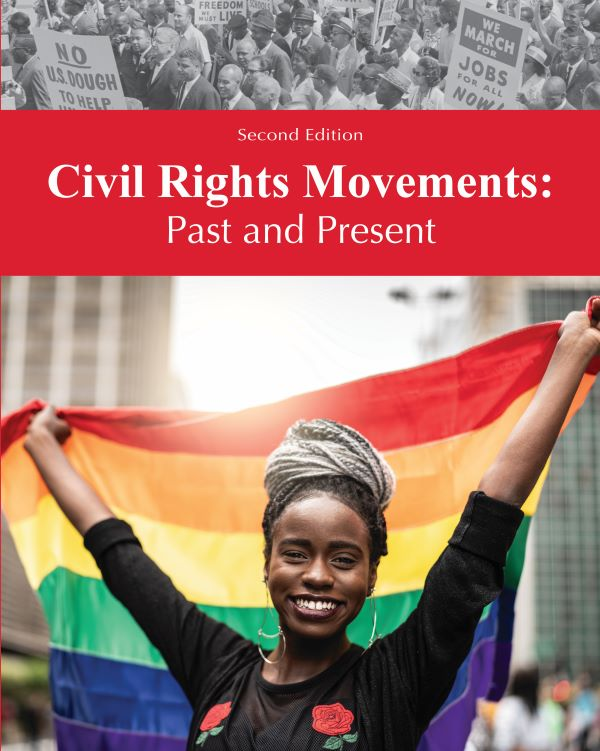 Civil Rights Movements: Past & Present, 2nd Edition