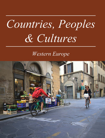 Countries, Peoples & Cultures: Western Europe