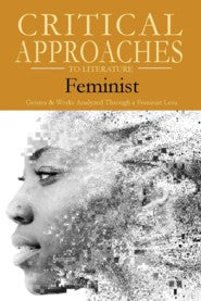 Critical Approaches to Literature: Feminist
