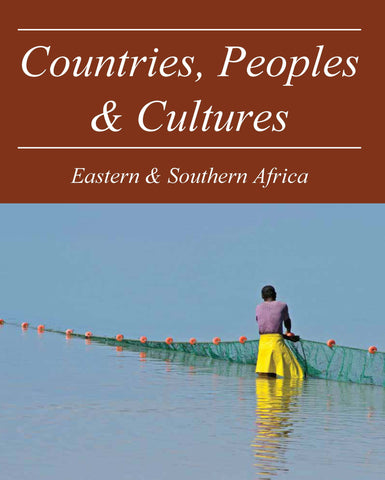 Countries, Peoples & Cultures: East & Southern Africa
