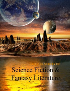 Critical Survey of Science Fiction & Fantasy Literature