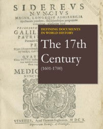 Defining Documents in World History: The 17th Century (1601-1700)