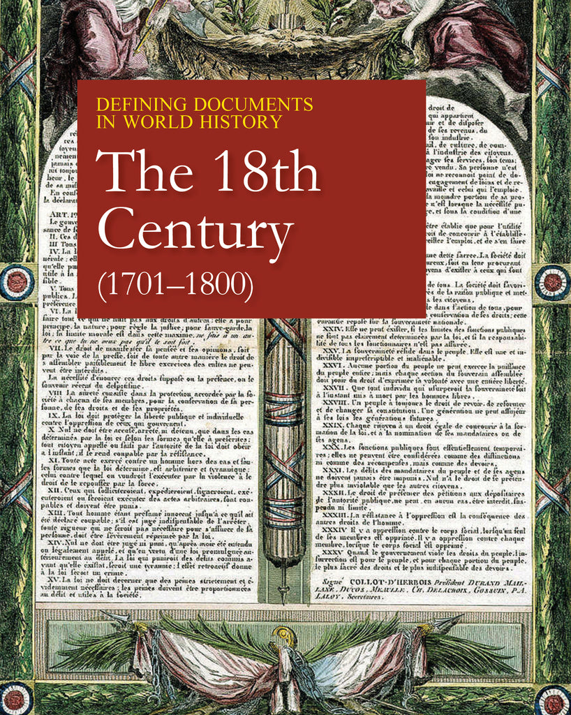 Defining Documents in World History: The 18th Century (1701-1800)