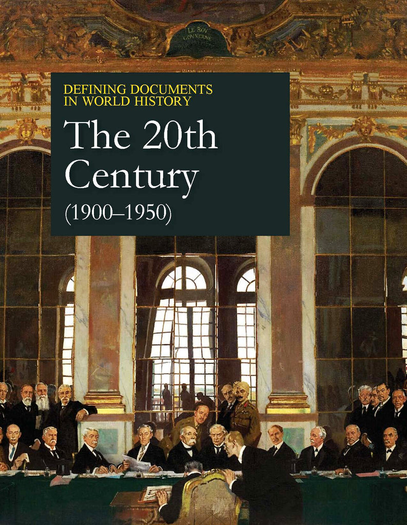 Defining Documents in World History: The 20th Century (1900-1950)