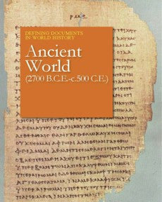 Defining Documents in World History: Ancient World