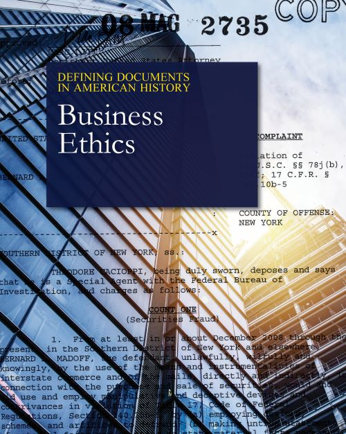 Defining Documents in American History: Business Ethics