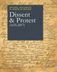 Defining Documents in American History: Dissent & Protest (1637-2016)