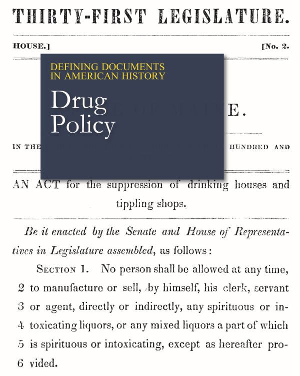 Defining Documents in American History: Drug Policy