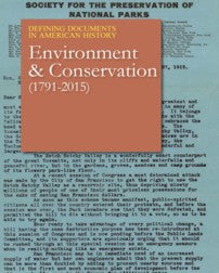 Defining Documents in American History: Environment & Conservation (1872-2015)